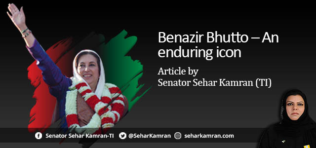 Benazir Bhutto – An enduring icon