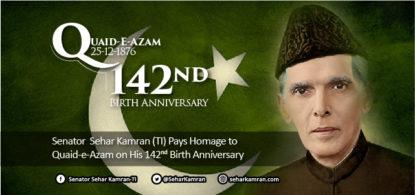 Senator Sehar Kamran (TI) Pays Homage to Quaid-e-Azam on his 142nd Birth Anniversary